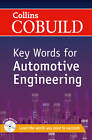 Collins Cobuild Key Words: Key Words for Automotive Engineering: B1+ by HarperCollins Publishers (Paperback, 2013)
