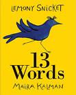 13 Words by Lemony Snicket (Hardback, 2010)