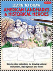 American Landmarks & Historical Heroes: Step-by-step Instructions for Drawing National Monuments, State Symbols, and More! by Walter Foster (Paperback, 2012)