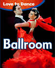 Ballroom by Angela Royston (Hardback, 2013)