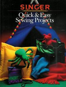 Quick Amp Easy Sewing Projects  Singer Sewing Reference