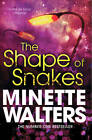 The Shape of Snakes by Minette Walters (Paperback, 2012)
