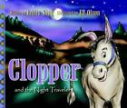 Clopper and the Night Travelers by Emily King (Hardback, 2007)