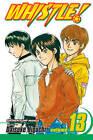 Whistle!: v. 13 by Daisuke Higuchi (Paperback, 2008)