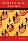 Human Biological Variation by John H. Relethford, Lyle W. Konigsberg, James H. Mielke (Paperback, 2010)