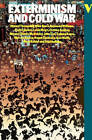 Exterminism and Cold War by etc., E. P. Thompson (Paperback, 1987)