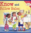 Know and Follow Rules: Learning to Get Along by Cheri J. Meiners (Paperback, 2005)