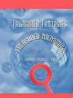 Treasured Fantasies: Treasured Memories by KIMBERLY PEACOCK - BAILEY (Paperback, 2011)