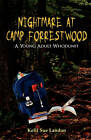 Nightmare at Camp Forrestwood: A Young Adult Whodunit by Kelli Sue Landon (Paperback / softback, 2011)