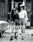 The 1970s: Flower Power to Union Power by Reader's Digest (Hardback, 2011)