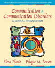 Communication and Communication Disorders: A Clinical Introduction by Pelagie M. Beeson, Elena Plante (Paperback, 2012)
