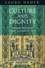 Culture and Dignity: Dialogues Between the Middle East and the West by Laura Nader (Hardback, 2012)