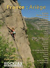 France: Ariege: Rockfax Rock Climbing Guidebook by John Arran, Anne Arran, Chris Craggs (Paperback, 2012)