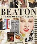 Cecil Beaton: The Art of the Scrapbook by James Danziger (Hardback, 2010)