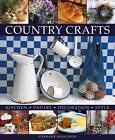 Country Crafts: Kitchen, Pantry, Decoration, Style by Stephanie Donaldson (Hardback, 2012)