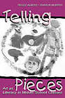Telling Pieces: Art as Literacy in Middle School Classes by Sharon Murphy, Peggy Albers (Paperback, 2000)