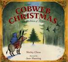 Cobweb Christmas: The Tradition of Xmas by Shirley Climo (Hardback, 2001)