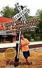 I Got the South in My Mouth! (and I Can't Get It Out!) by Kennesaw Taylor (Paperback / softback, 2011)