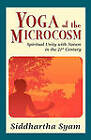 Yoga of the Microcosm by Siddhartha Syam (Paperback / softback, 2008)