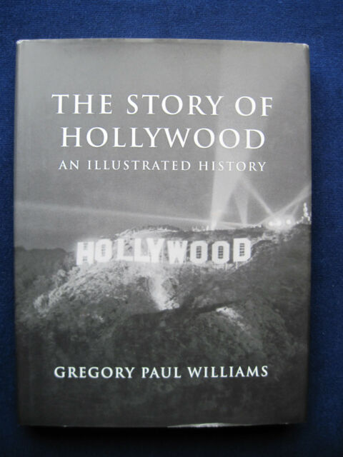 THE STORY OF HOLLYWOOD - SIGNED by Gregory Paul Williams to ALAN YOUNG wi Letter