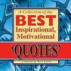 Collection of the Best Inspirational, Motivational Quotes by Mark Zocchi (Paperback, 2012)