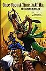 Once Upon a Time in Afrika by Balogun Ojetade (Paperback / softback, 2012)