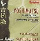 Takashi Yoshimatsu - Yoshimatsu: Symphony No. 3 / Saxophone Concerto (1999)