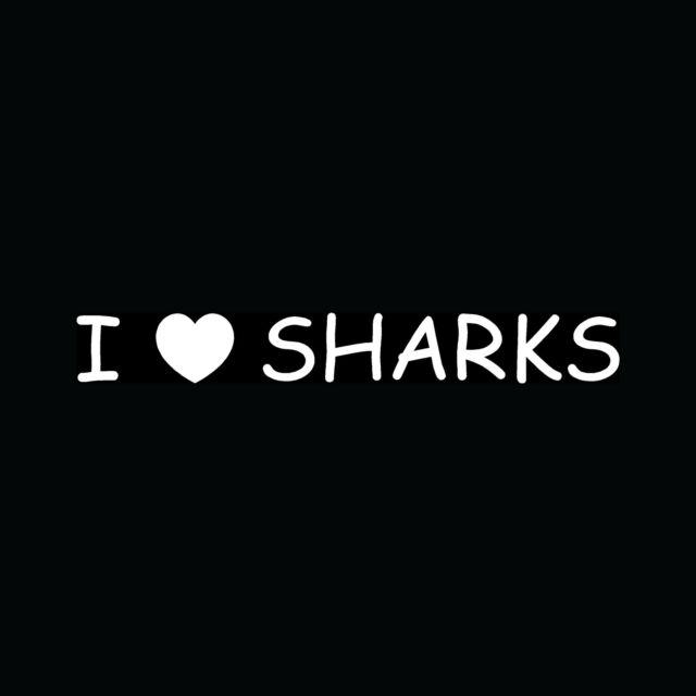 I LOVE SHARKS Sticker Car Truck Boat Vinyl Decal Graphic Heart Fish Ocean Killer