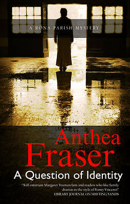 """VERY GOOD"" Fraser, Anthea, A Question of Identity (Rona Parish Mysteries), Book"