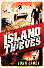 The Island of Thieves by Josh Lacey (Paperback, 2011)