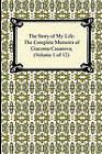 The Story of My Life (the Complete Memoirs of Giacomo Casanova, Volume 1 of 12) by Giacomo Casanova (Paperback / softback, 2010)