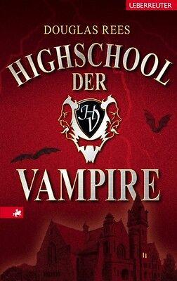 Rees, Douglas - Highschool der Vampire /4