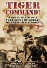 Tiger Command by Bob Carruthers (Paperback, 2013)