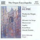Marcel Dupre - Marcel Dupré: Works for Organ, Vol. 5 (1999)