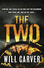The Two by Will Carver (Paperback, 2012)