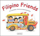 Filipino Friends by Liana Romulo (Paperback, 2007)