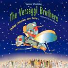 The Versaggi Brothers: Indigo Children Are Here by Vania Vlashka (Paperback / softback, 2011)