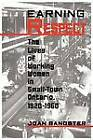 Earning Repect: Lives of Working Women in Small Town Ontario, 1920-60 by Joan Sangster (Paperback, 1995)