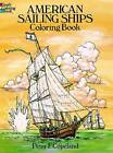 American Sailing Ships Coloring Book by Peter F. Copeland (Paperback, 2003)