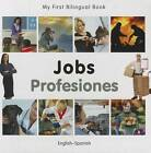 My First Bilingual Book - Jobs by Milet Publishing (Board book, 2012)