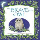 The Brave Little Owl by Gill Davies (Paperback, 2013)
