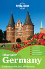 Lonely Planet Discover Germany by Kerry Christiani, Lonely Planet, Ryan Ver Berkmoes, Anthony Haywood, Daniel Robinson, Andrea Schulte-Peevers, Marc Di Duca (Paperback, 2013)