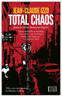 Total Chaos by Jean-Claude Izzo (Paperback, 2013)