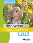 Observation and Assessment for the EYFS by Teena Kamen (Paperback, 2013)