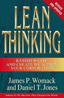 Lean Thinking: Banish Waste and Create Wealth in Your Corporation, Revised and Updated by James P Womack, Daniel T Jones (Hardback, 2006)