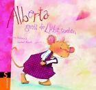 Alberta geht die Liebe suchen von Andrea Hebrock und Isabel Abedi (Gebunden)