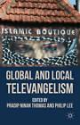 Global and Local Televangelism by Palgrave Macmillan (Hardback, 2012)