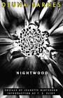 Nightwood by Djuna Barnes (Paperback, 2006)