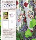 Thimbleberries My Quilts by Lynette Jensen (Hardback, 2008)