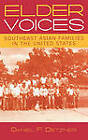 Elder Voices: Southeast Asian Families in the United States by Daniel F. Detzner (Paperback, 2004)